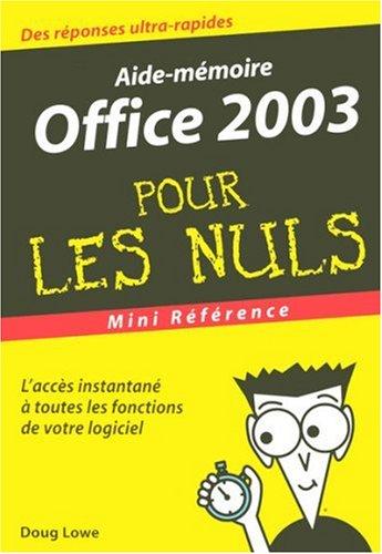 Office 2003 : Mini référence pour les nuls