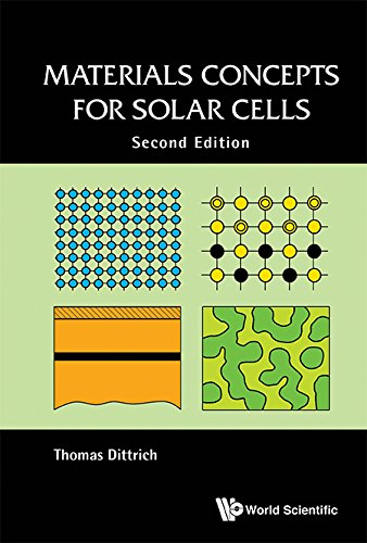 Materials Concepts for Solar Cells (Semiconductors Related Areas)