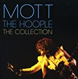 Mott The Hoople: The Collection