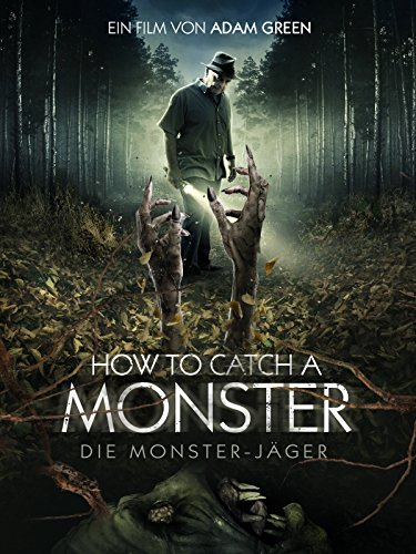 How to catch a Monster: Die Monster-Jäger [dt./OV]