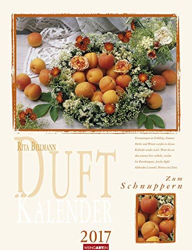 Duftkalender - Kalender 2017 - Weingarten-Verlag - Rita Bellmann - Wandkalender mit Platz für Eintragungen - 30,0 cm x 39,0 cm