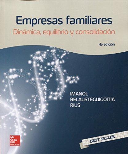 Empresas familiares. Dinámica, equilibrio y consolidación - 4ª edición