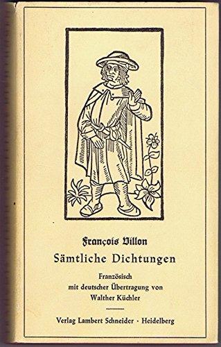 Sämtliche Dichtungen. Französisch, mit deutscher Übertragung von Walther Küchler.
