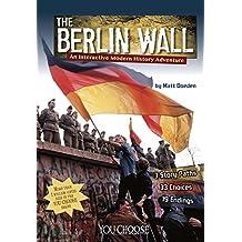 Berlin Wall (You Choose: Modern History)