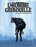 L' homme gribouillé / scénario Serge Lehman | Lehman, Serge (1964-....). Auteur