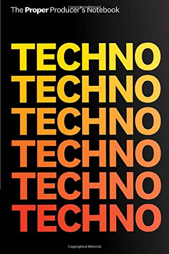 Techno Techno: Producer's Notebook: Notepad for Techno/EDM Producers & Beatmakers