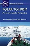 Polar Tourism: An Environmental Perspective