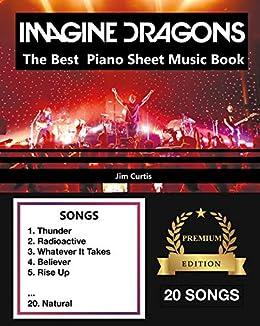 Imagine Dragons The Best: Piano Sheet Music Book - Piano