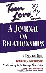 Teen Love: A Journal on Relationships by Kimberly Kirberger (1999-12-01)