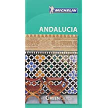 Andalucia Green Guide (Michelin Tourist Guides)
