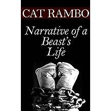 Narrative of a Beast's Life (Tales of Tabat Book 1)