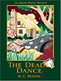 The Deadly Dance (Thorndike Mystery) by M. C. Beaton (2005-02-02) - 02/02/2005