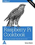 Raspberry Pi Cookbook: Software and Hardware - Best Reviews Guide