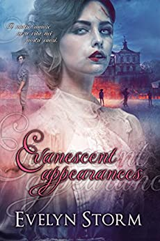 Evanescent Appearances di [Storm, Evelyn]