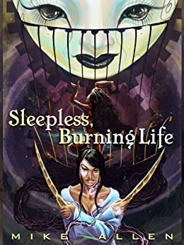 Sleepless, Burning Life by [Allen, Mike]