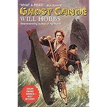 Ghost Canoe by Will Hobbs (1998-07-01)