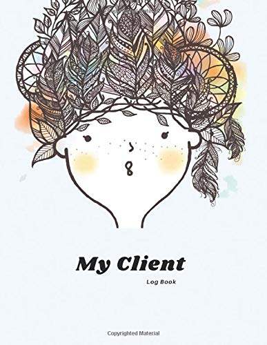 My Client Log Book: Appointment Logbook Organizer Management and Record Profile Client for Hair, Stylist Salon, Nail and more : Cute Girl with Feather Design