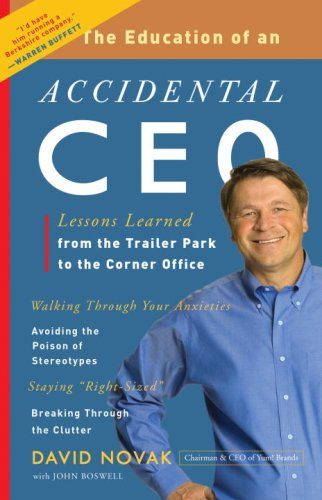 the-education-of-an-accidental-ceo-lessons-learned-from-the-trailer-park-to-the-corner-office