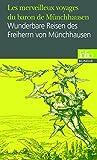 Les merveilleux voyages du baron de Münchhausen/Wunderbare Reisen des Freiherrn von Münchhausen