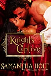Knight's Captive by Samantha Holt (2015-07-13)