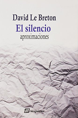 Silencio,El Ne por David Le Breton