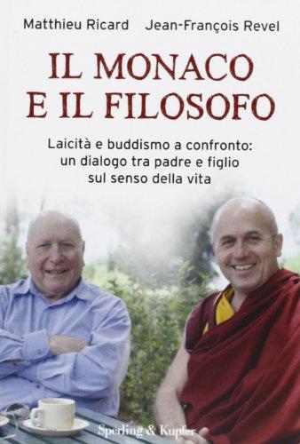 il-monaco-e-il-filosofo-laicita-e-buddismo-a-confronto-un-dialogo-tra-padre-e-figlio-sul-senso-della