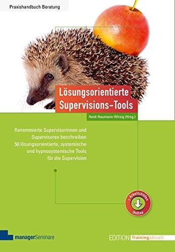 Lösungsorientierte Supervisions-Tools (Edition Training aktuell)