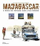 Madagascar, 3 mois de voyage sur l'ile rouge