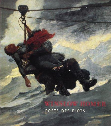Winslow Homer : Poète des flots par Eric Shanes