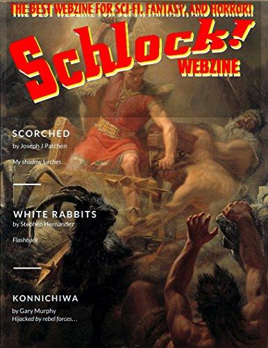 Schlock! Webzine Vol. 10, Issue 23