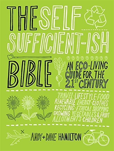 The Selfsufficient-ish Bible by Andy Hamilton (2008-04-03)