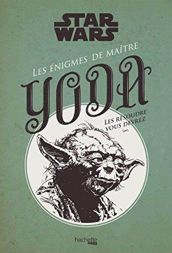 Les énigmes de maître Yoda