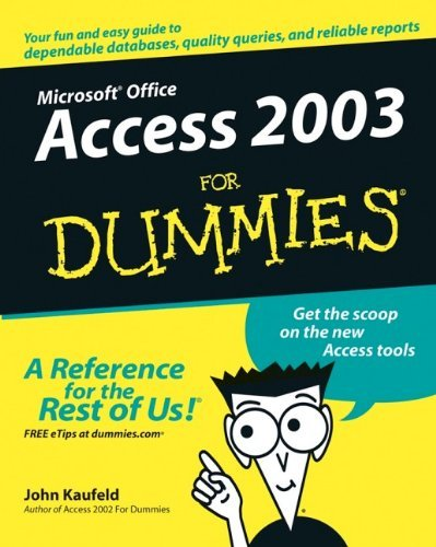 Access 2003 for Dummies (For Dummies) by John Kaufeld (10-Oct-2003) Paperback