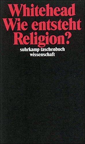 Wie entsteht Religion? (suhrkamp taschenbuch wissenschaft)