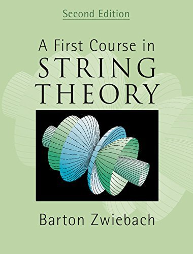 A First Course in String Theory by Zwiebach, Barton (January 22, 2009) Hardcover