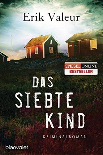 Buchseite und Rezensionen zu 'Das siebte Kind: Roman' von Erik Valeur