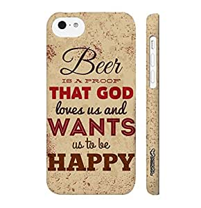 Apple IPhone 5 C Beer Is a proof of everything good designer mobile hard shell case by Enthopia