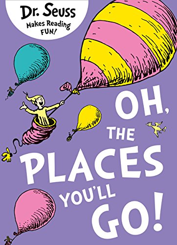 Oh, The Places You'll Go (Dr. Seuss) por Dr. Seuss