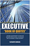 Executive Book of Quotes