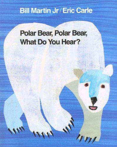 Polar Bear, Polar Bear, What Do You Hear? (Brown Bear and Friends) (English Edition) (Tc Sounds)