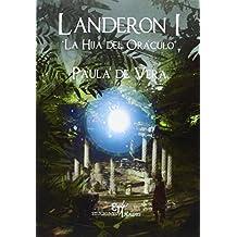 Landeron I: La hija del oráculo