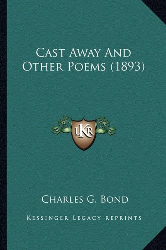 Cast Away and Other Poems (1893)