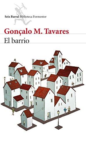 El barrio: Prólogo de Alberto Manguel (Biblioteca Formentor)