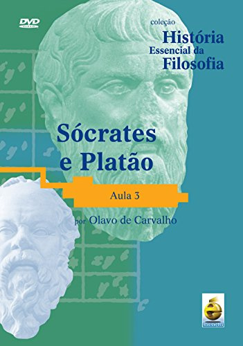 Sócrates e Platão - Aula 3