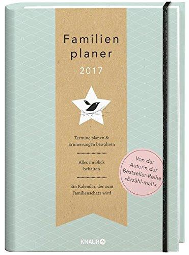 Elma van Vliet Familienplaner 2017: Termine planen & Erinnerungen bewahren - Braune A5 Organizer