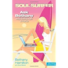 Ask Bethany: FAQs: Surfing, Faith and Friends (Soul Surfer Series) by Bethany Hamilton (2011-03-13)