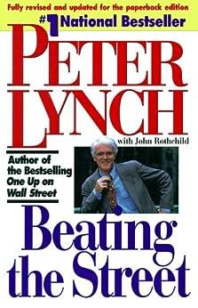 Beating the Street (English Edition) par [Lynch, Peter]