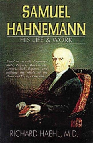 Samuel Hahnemann: His Life & Work por J. Compton Burnett