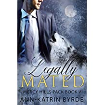 Legally Mated (MM Gay Mpreg Romance) (Mercy Hills Pack Book 5) (English Edition)