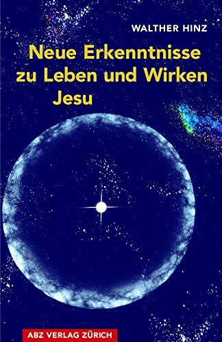 Neue Erkenntnisse zu Leben und Wirken Jesu